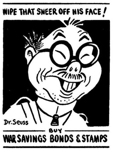 Dr Seuss illustrates the popular image of Japanese people for an ad for US War Bonds.