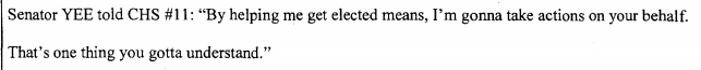 An excerpt from the affidavit, wherein Yee offers his services as an elected official in exchange for money.