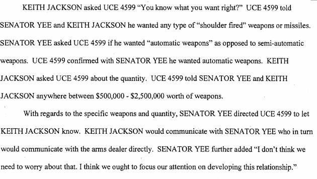 Yee sets himself up as a middle-man between UCE 4599 and an international arms dealer.