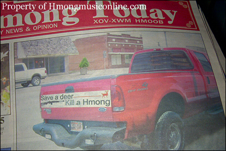 A picture of a bumper sticker published in Hmong Today in the wake of the killing of six White hunters by Hmong American Chai Vang.