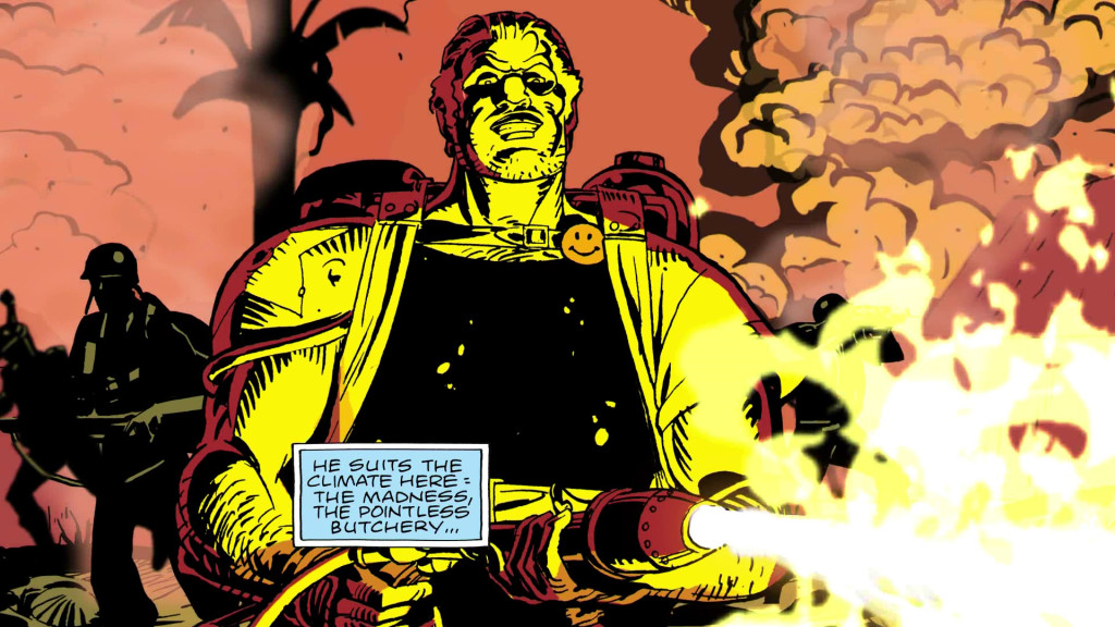 Watchmen's Comedian exacts justice when he is deployed in the Vietnam War.