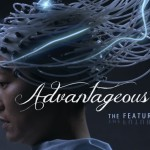 """Advantageous"": Smart, Subtle and Sorrowful Science Fiction By Women of Colour Filmmakers"