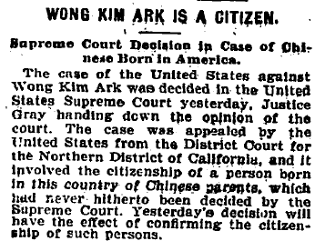 The Washington Post reports in 1898 on the outcome of the United States v. Wong Kim Ark case.