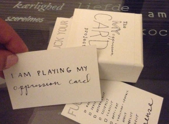 The Oppression Card Project, by Sarah Doherty and Lauren Simkin Berke