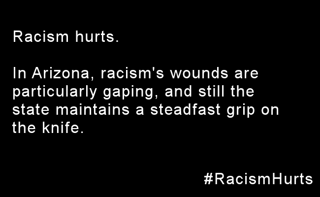 racism-hurts-arizona